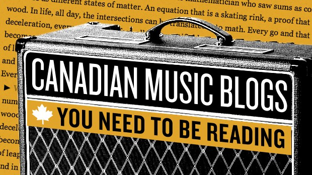 CANADIAN-MUSIC-BLOGS_0306014641542_16x9_620x350