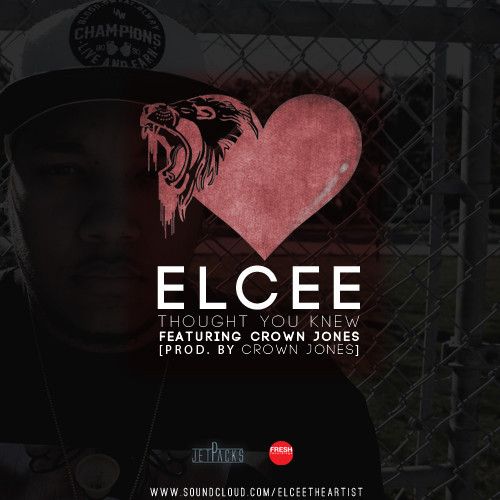 Thought You Knew Elcee