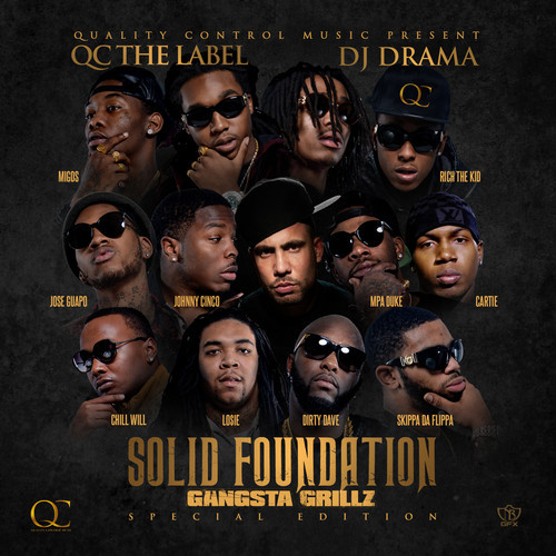 Solid Foundation Gangsta Grillz