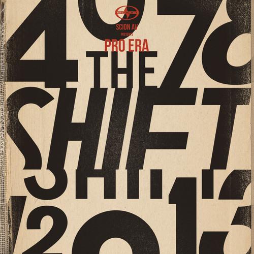 Pro Era - The Shift (Scion AV)