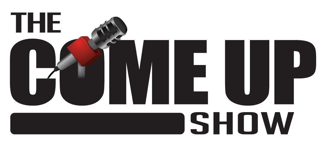 The Come Up Show Podcast (June 14, 2014)