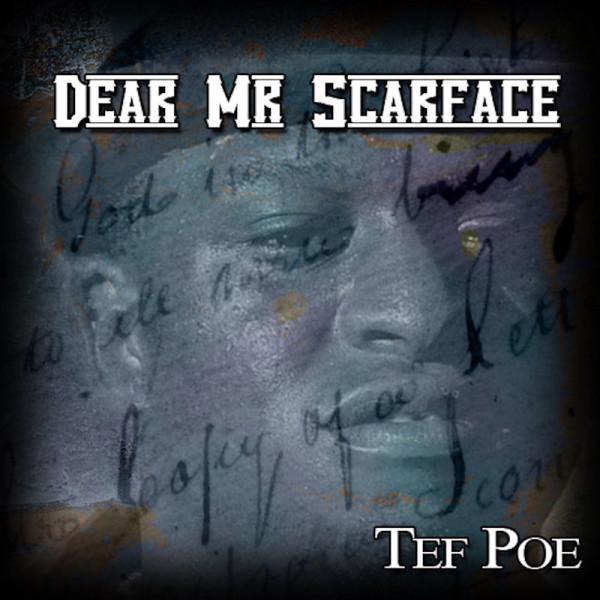 Tef Poe Dear Mr.-Scarface