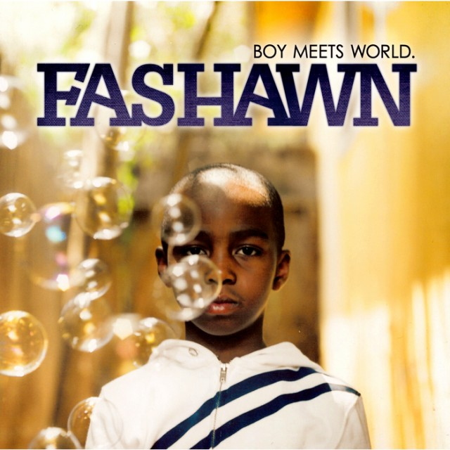 Fashawn Boy Meets World