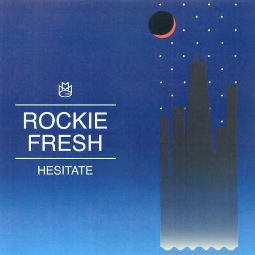 Rockie Fresh Hesitate
