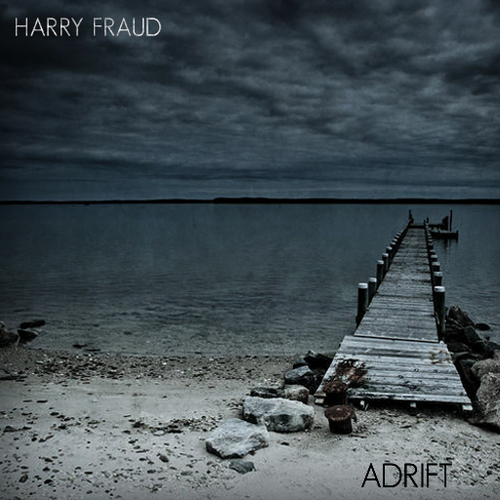 Harry Fraud - Adrift