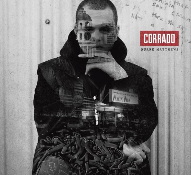 Quake Matthews - Corrado