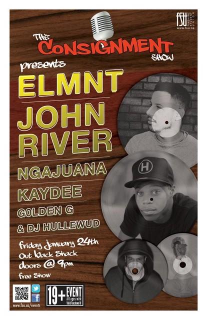 The Consignment Show Presents: ELMNT, John River, Ngajuana, G0LDEN G, Kaydee and DJ Hullewud.