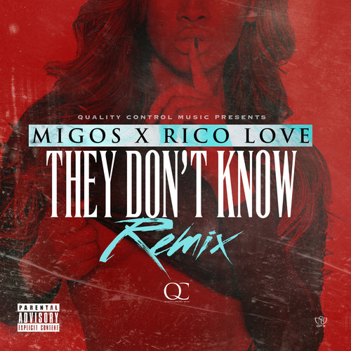 Migos Rico Love They Don't Know