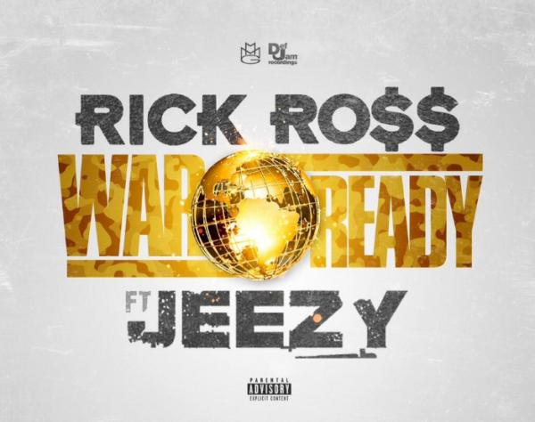 Rick Ross War Ready