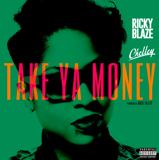Ricky Blaze Take Ya Money