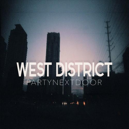 PARTYNEXTDOORWest District