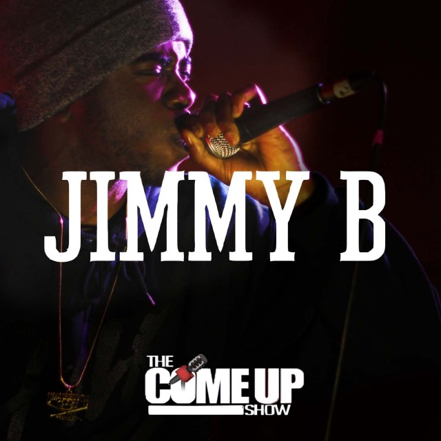 Jimmy B Podcast on The Come Up Show