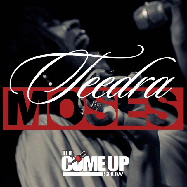 Teedra Moses Podcast on The Come Up Show