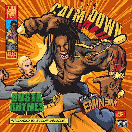 Busta Rhymes ft Eminem- Calm Down