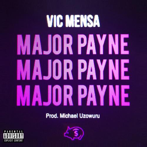 Vic Mensa - Major Payne