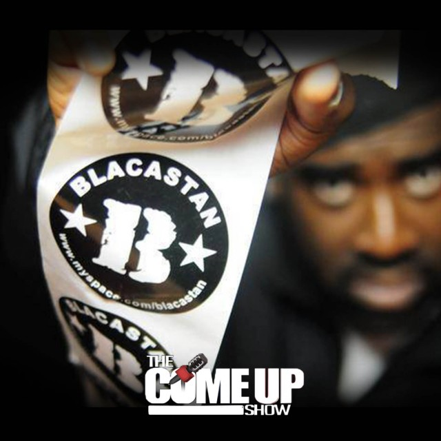Blacastan Podcast on The Come Up Show