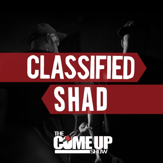 Classified and Shad on The Come Up Show