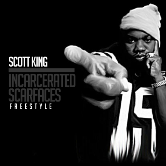 incarcerated scarfaces scott king